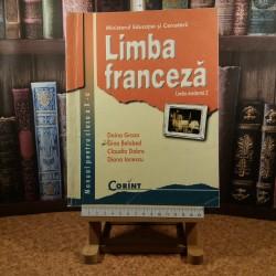Doina Groza - Limba franceza manual pentru clasa a X-a LM 2