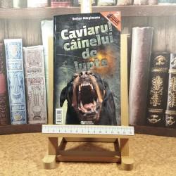 Serban Margineanu - Caviarul cainelui de lupte / In umbra iubirelor secrete