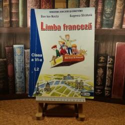 Dan Ion Nasta - Limba franceza clasa a VI-a L2 mon livre de francais