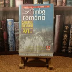 Anca Serban - Limba romana caietul elevului pentru clasa a VI a