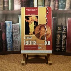 Lidia Tudorache - Limba latina manual pentru clasa a XII-a