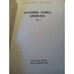 Lucian Gavrila - Descifrand tainele ereditatii