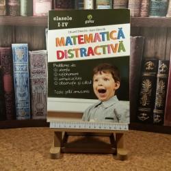 Eduard Dancila - Matematica distractiva clasele I - IV