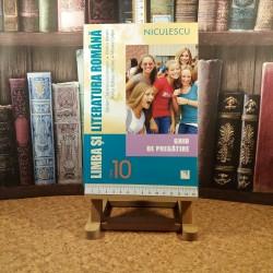 Cristian Ciocaniu - Limba si literatura romana clasa 10 Ghid de pregatire