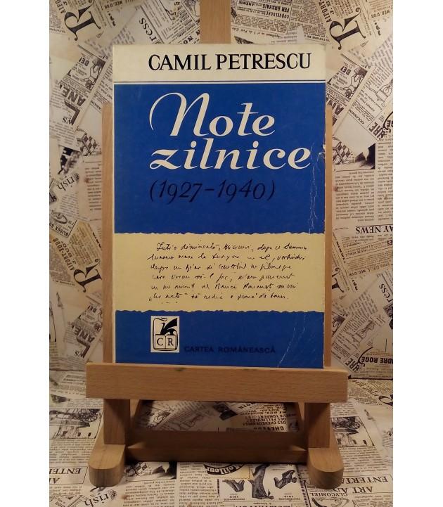 Camil Petrescu - Note zilnice (1927 - 1940)