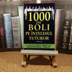 Ch. Prudhomme - O enciclopedie medicala indispensabila familiei 1000 de boli pe intelesul tuturor Vol. I