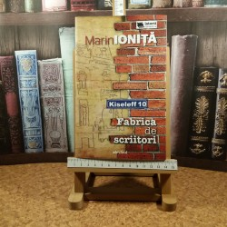 Marin Ionita - Kiseleff fabrica de scriitori