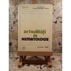 George Popa - Actualitati in hematologie