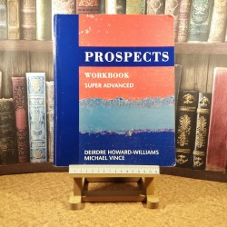 Deirdre Howard-Williams - Prospects workbook Super advanced