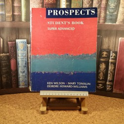 Ken Wilson - Prospects student's book Super advanced