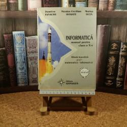 Dumitru Fanache - Informatica manual pentru clasa a X a Filiera teoretica Profil Matematica-Informatica