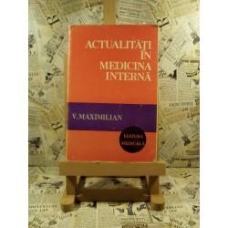 V. Maximilian - Actualitati in medicina interna