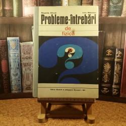 Margareta Ailincai - Probleme - Intrebari de fizica