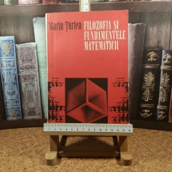 Marin Turlea - Filozofia si fundamentele matematicii