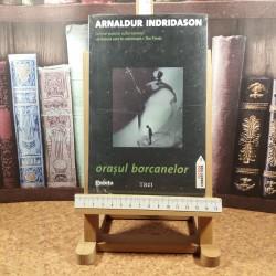 Arnaldur Indridason - Orasul borcanelor