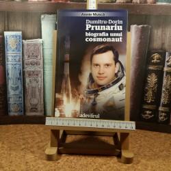 Annie Musca - Dumitru-Dorin Prunariu biografia unui cosmonaut