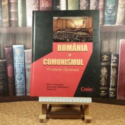 Dinu C. Giurescu - Romania si comunismul o istorie ilustrata