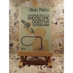 Oliviu Pascu - Indrumator practic de endoscopie digestiva superioara