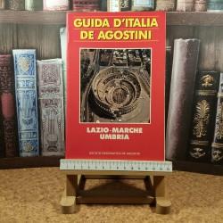 Guida d'Italia De Agostini Lazio-Marche-Umbria