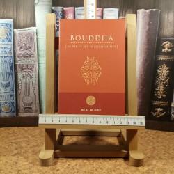 Bouddha - Sa vie et ses enseignements