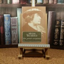 Helene Vacaresco - Une grande europeenne