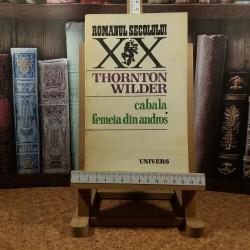 Thornton Wilder - Cabala femeia din andros