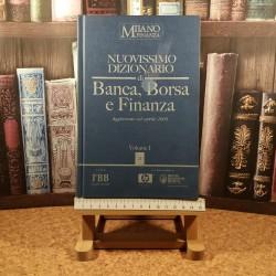 Gian Carlo Loraschi - Milano Finanza Nuovissimo dizionario di Banca, Borsa e Finanza Vol. I
