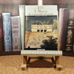 I Maya Alla scoperta delle citta perdute
