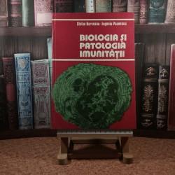 Stefan Berceanu - Biologia si patologia imunitatii