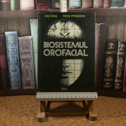 Liviu Grosu - Biosistemul orofacial