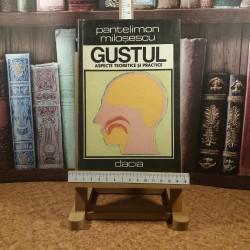 Pantelimon Milosescu - Gustul aspecte teoretice si practice