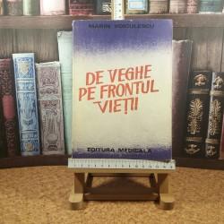 Marin Voiculescu - De veghe pe frontul vietii