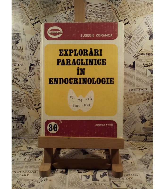 Eusebie Zbranca - Explorari paraclinice in endocrinologie