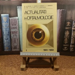 M. Oltean - Actualitati in oftalmologie I 1981-1982