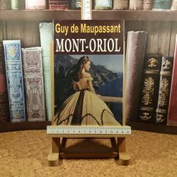 Guy de Maupassant - Mont-oriol