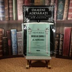 Oameni adevarati - Memoriile Regelui Carol I al Romaniei Vol. I