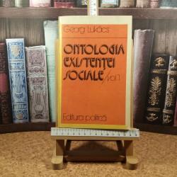 Georg Lukacs - Ontologia existentei sociale vol. I
