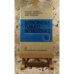 Nicolae Manescu - Nefropatiile tubulo-interstitiale
