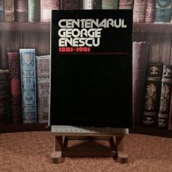 Centenarul George Enescu 1881 - 1981