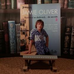 Jamie Oliver - Bucatarul se dezbraca… de secrete Nr. 3