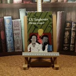 I. S. Turgheniev - Parinti si copii