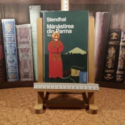 Stendhal - Manastirea din Parma Vol. II