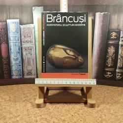 Marielle Tabart - Brancusi inventatorul sculpturii moderne