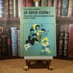 Laurentiu Profeta - Sa cinte copiii! Album de cintece si piese corale pentru copii