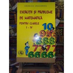 Angelica Calugarita - Exercitii si probleme de matematica pentru clasele I - IV