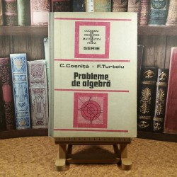 C. Cosnita - Probleme de algebra