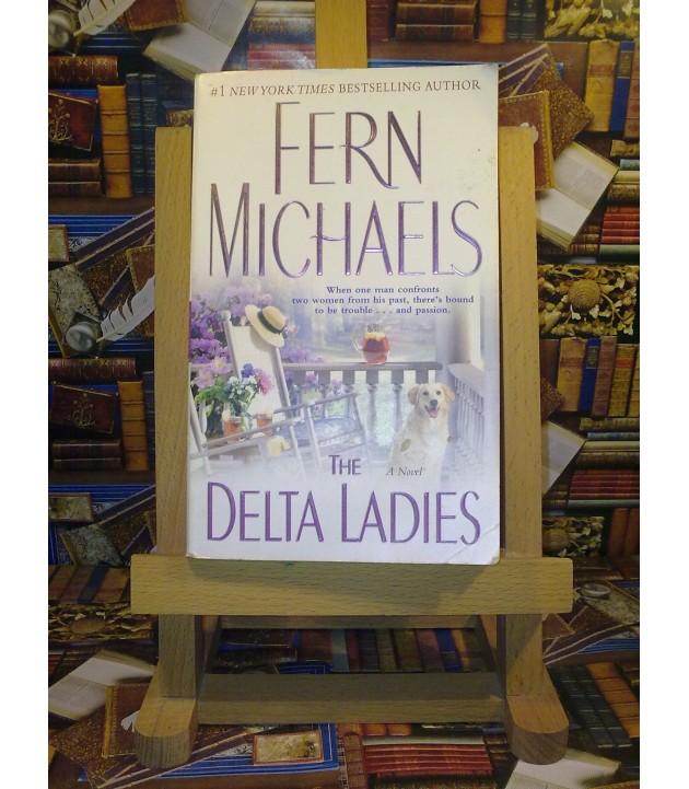 Fern Michaels - The delta ladies