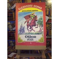 Alexandre Dumas - Othon arcasul