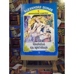 Alexandre Dumas - Castelul cu spiridusi