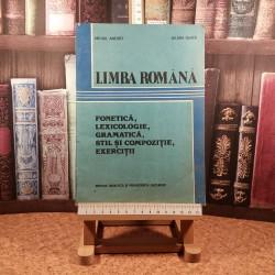 Mihail Andrei - Limba romana Fonetica, lexicologie, gramatica, stil si compozitie, exercitii